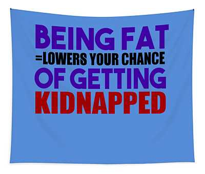 Kidnapped Chances Tapestry