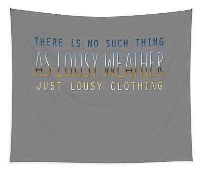 Lousy Clothing Tapestry
