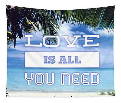 Love Is All You Need Tapestry