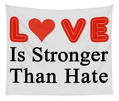 Love Stronger Tapestry