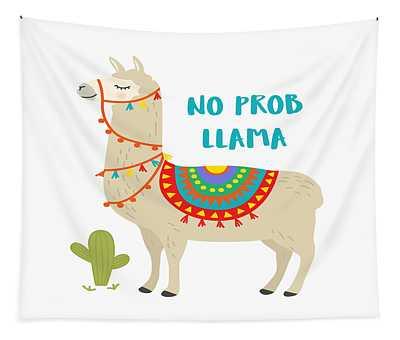 No Prob Llama - Baby Room Nursery Art Poster Print Tapestry