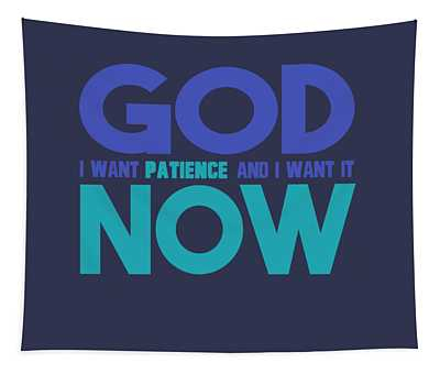 Patience Tapestry