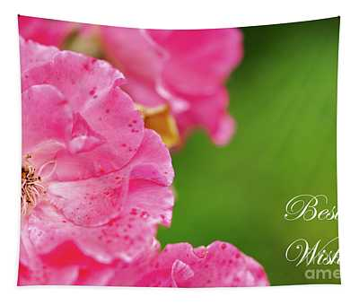 Pink Roses Best Wishes Tapestry