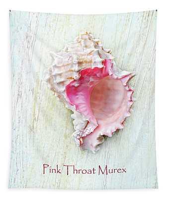 Pink Throat Murex II Tapestry