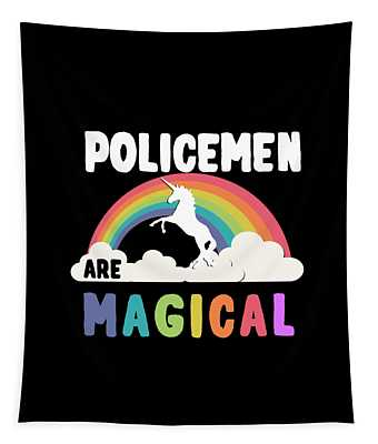 Tapestry featuring the digital art Policemen Are Magical by Flippin Sweet Gear