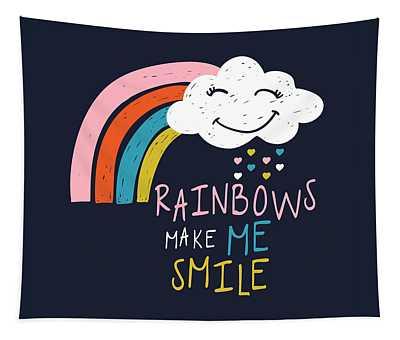 Rainbows Make Me Smile - Baby Room Nursery Art Poster Print Tapestry