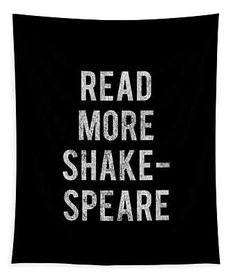 Tapestry featuring the digital art Read More Shakespeare Vintage by Flippin Sweet Gear