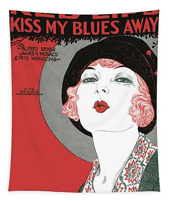 Red Lips Kiss My Blues Away 1927 Tapestry