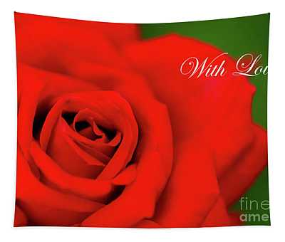 Red Rose With Love Tapestry