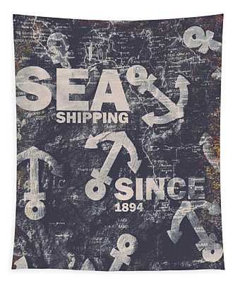 Sea Shipping Since 1894 Tapestry
