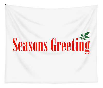 Seasons Greeting Tapestry