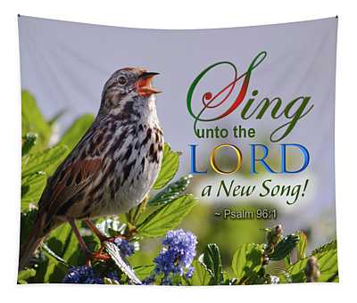 Sing To The Lord Tapestry
