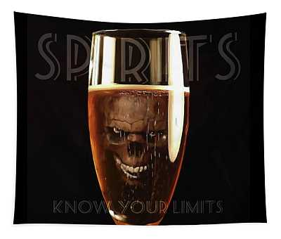 Spirits - Know Your Limits Tapestry