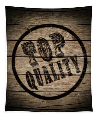 Stamp Of Top Quality On Wood  Tapestry