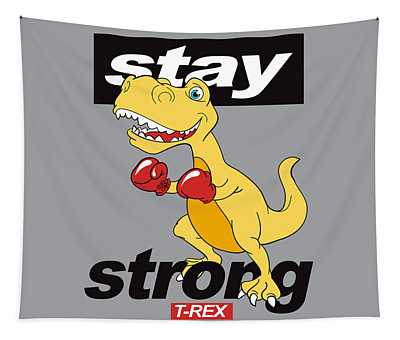 Stay Strong - Baby Room Nursery Art Poster Print Tapestry