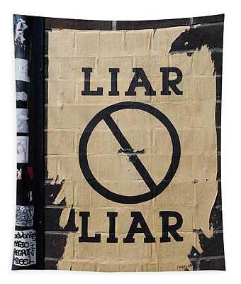 Street Poster - Liar Liar 2 Tapestry