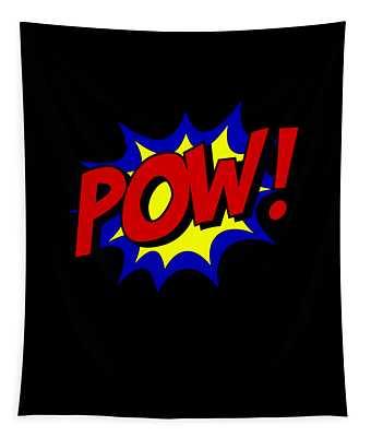 Tapestry featuring the digital art Superhero Pow by Flippin Sweet Gear