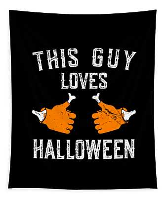 This Guy Loves Halloween Tapestry
