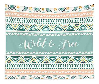 Wild And Free - Boho Chic Ethnic Nursery Art Poster Print Tapestry