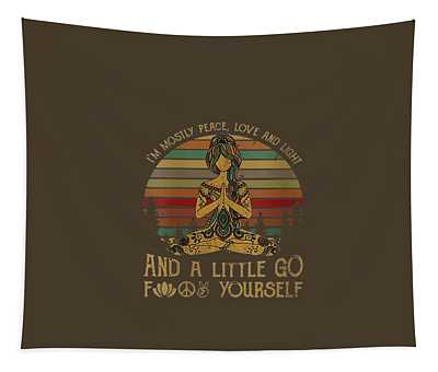 Womens I'm Mostly Peace Love And Light And Little Go Fuck Yourself V-neck T-shirt Tapestry