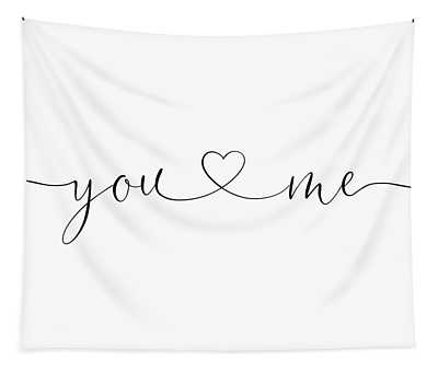 You And Me Black And White Tapestry