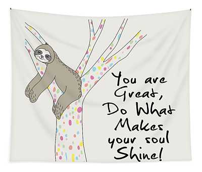 You Are Great Do What Makes Your Soul Shine - Baby Room Nursery Art Poster Print Tapestry