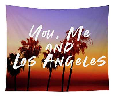 You Me Los Angeles - Art By Linda Woods Tapestry