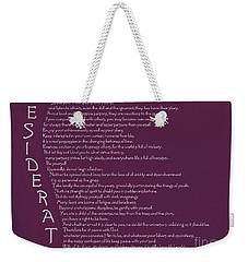 Desiderata 5 Weekender Tote Bag