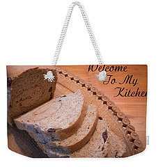 Welcome To My Kitchen Weekender Tote Bag