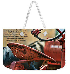 A Farmer And His Tractor Poem Weekender Tote Bag