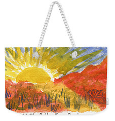 A Little Better Every Day Weekender Tote Bag