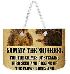 A Wanted Squirrel Weekender Tote Bag