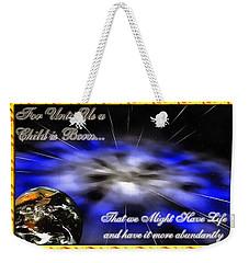 Abundant Life Weekender Tote Bag