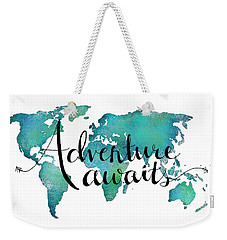 Adventure Awaits - Travel Quote On World Map Weekender Tote Bag by Michelle Eshleman