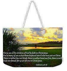 All One In Christ Jesus Weekender Tote Bag
