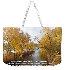 Weekender Tote Bag featuring the photograph And It Was So by Christina Verdgeline