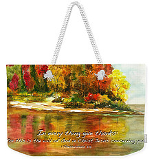 Autumn Lake 1 Thessalonians 5  Weekender Tote Bag
