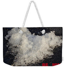 Weekender Tote Bag featuring the photograph Be Mine by Christina Verdgeline