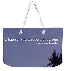 Weekender Tote Bag featuring the photograph Be Your Best                  by Christina Verdgeline