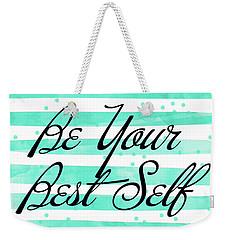 Be Your Best Self Weekender Tote Bag