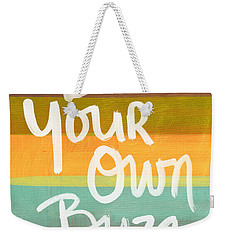 Be Your Own Buzz Weekender Tote Bag
