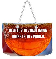 Beer Quote By Jack Nicholson Weekender Tote Bag by David Lee Thompson