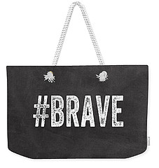 Brave Card- Greeting Card Weekender Tote Bag by Linda Woods
