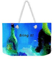 Weekender Tote Bag featuring the painting Bring It by Lisa Kaiser