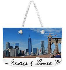 Brooklyn Bridge And Lower Manhattan Script Weekender Tote Bag