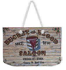 Bucket Of Blood Saloon 1876 Weekender Tote Bag