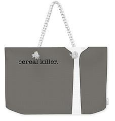 Cereal Killer Weekender Tote Bag