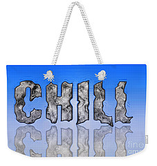 Chill Digital Art Prints Weekender Tote Bag