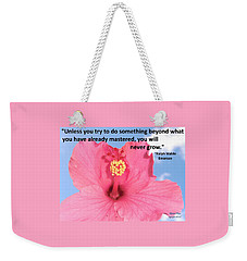 Choose Your Quote Choose Your Picture 5 Weekender Tote Bag