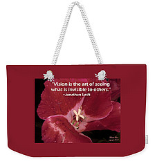 Choose Your Quote Choose Your Picture 6 Weekender Tote Bag